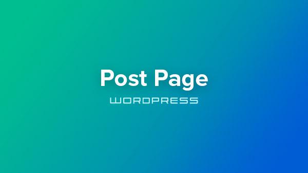 Building a WordPress theme – Post Page